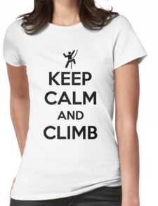 Keep calm and climb on Womens Fitted T-Shirt