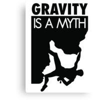 Gravity is a myth Canvas Print
