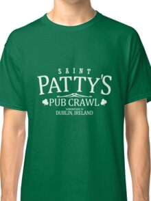 St Patty's Pub Crawl Classic T-Shirt