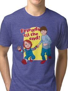 Friends Til the End Tri-blend T-Shirt