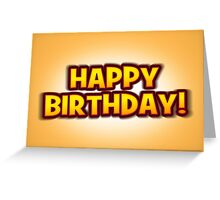The Big Happy Birthday Greetings Card Greeting Card