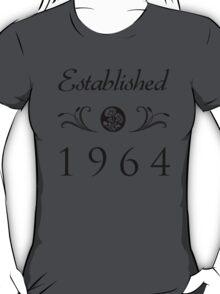 Established 1964 T-Shirt T-Shirt