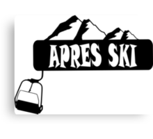 apres ski, ski, party, winter, snowboard,ride,hut Canvas Print