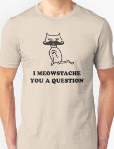 Cat Humor 'Meowstache' T-Shirt Unisex T-Shirt