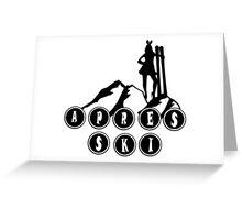 apres ski, ski, party, winter, snowboard,ride,hut Greeting Card