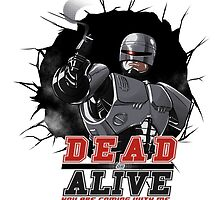 DEAD or ALIVE by juanotron