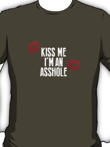 True Detective - Kiss Me, I'm an Asshole T-Shirt