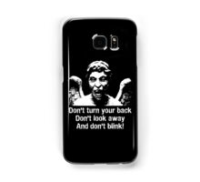 Weeping Angel, Don't Blink... Samsung Galaxy Case/Skin