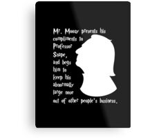 Snape's Abnormally Large Nose Metal Print