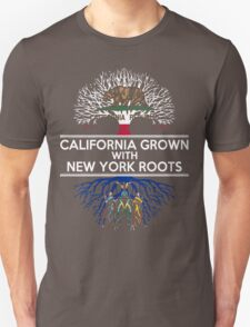 CALIFORNIA GROWN WITH NEW YORK ROOTS T-Shirt