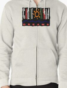California Dreams - TV Show Zipped Hoodie