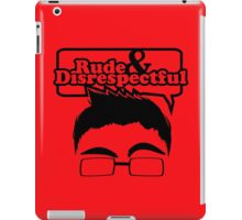 Rude & Disrespectful iPad Case/Skin