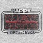 Happy May the 4th! (Grunge) by justinglen75