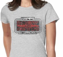 Happy May the 4th! (Grunge) Womens Fitted T-Shirt