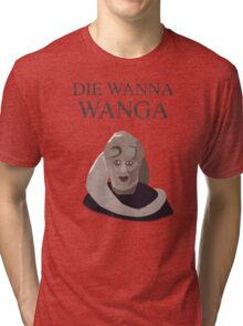 Bib Fortuna: Die Wanna Wanga: Black Version Tri-blend T-Shirt