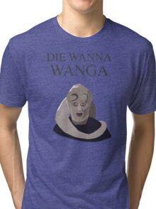 Bib Fortuna: Die Wanna Wanga: Black Version Tri-blend T-Shirt