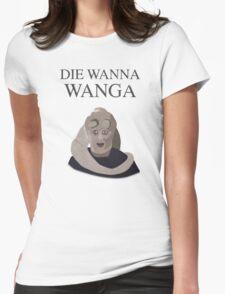 Bib Fortuna: Die Wanna Wanga: Black Version Womens Fitted T-Shirt
