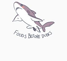 Foods Before Dudes T-Shirt
