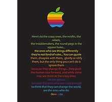 Apple/ Steve Jobs The Crazy Ones  Photographic Print