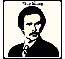 Stay Classy - Ron Burgundy Photographic Print