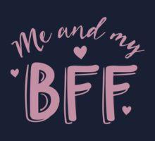 Me and my BFF  Kids Tee