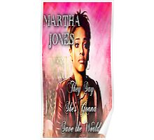 Martha Jones is Gonna Save the World Poster