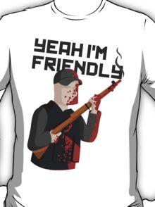 Yeah I'm Friendly T-Shirt