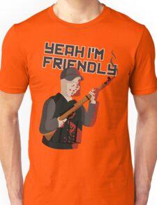Yeah I'm Friendly Unisex T-Shirt