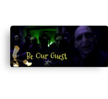 Be Our Guest Canvas Print