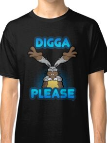 Digga Please! Classic T-Shirt