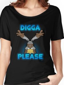 Digga Please! Women's Relaxed Fit T-Shirt