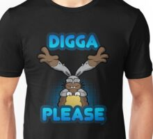Digga Please! Unisex T-Shirt