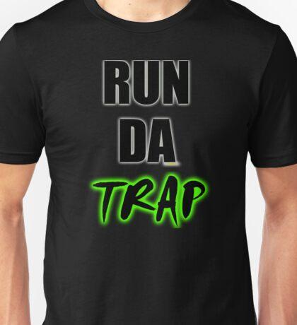 RUN DA TRAP Unisex T-Shirt