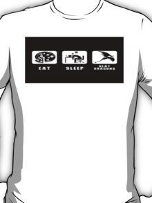 eat sleep and slay dragons T-Shirt