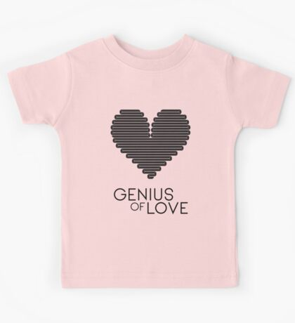 Genius of Love (Modern) Kids Tee