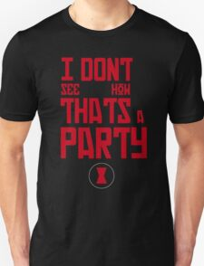I'm Bringin' The Party to You T-Shirt