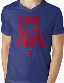 I'm Bringin' The Party to You Mens V-Neck T-Shirt