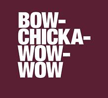 Bow-Chicka-Wow-Wow Unisex T-Shirt