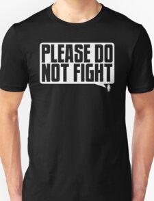 Please Do Not Fight Logo (White) T-Shirt