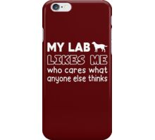 My Lab Likes Me iPhone Case/Skin