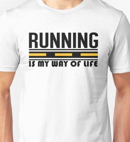 Running is my way of life Unisex T-Shirt