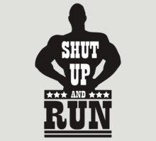 Shut up and run by nektarinchen