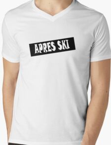 apres ski, ski, party, winter, snowboard,ride,hut Mens V-Neck T-Shirt