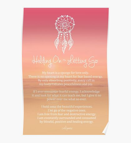 Affirmation - Holding On ~ Letting Go Poster