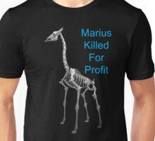 Marius Killed For Profit, T Shirts & Hoodies. ipad & iphone cases Unisex T-Shirt