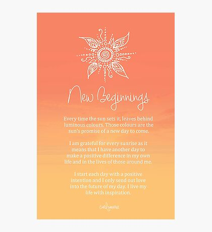 Affirmation - New Beginnings Photographic Print