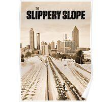 Atlanta Icepocalypse - PAX - Slippery Slope Poster