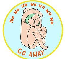 NO GO AWAY by Hollarino