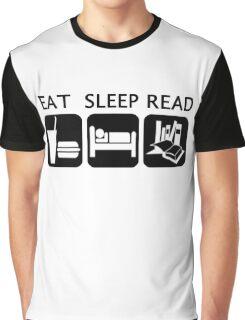 Eat, sleep, read Graphic T-Shirt