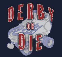 Derby or Die by BadRabbit